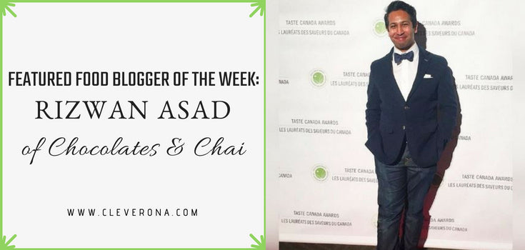Featured Food Blogger of the Month: Rizwan Asad of Chocolates & Chai