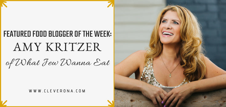 Featured Food Blogger of the Week: Amy Kritzer of What Jew Wanna Eat