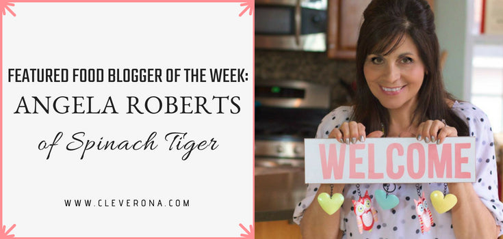 Featured Food Blogger of the Week: Angela Roberts of Spinach Tiger