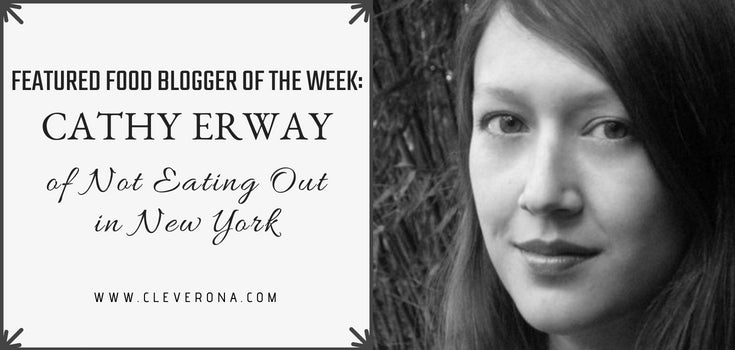 Featured Food Blogger of the Week: Cathy Erway of Not Eating Out in New York