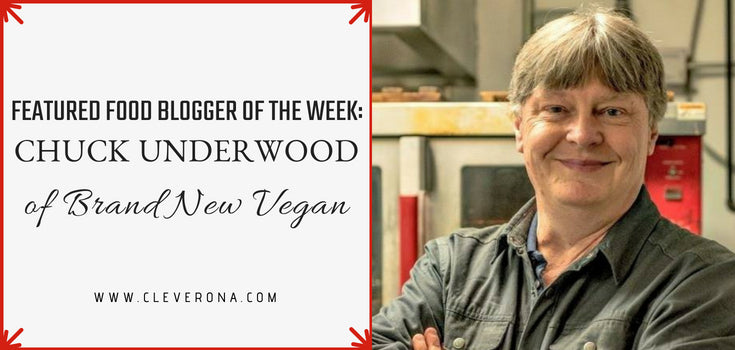 Featured Food Blogger of the Week: Chuck Underwood of Brand New Vegan