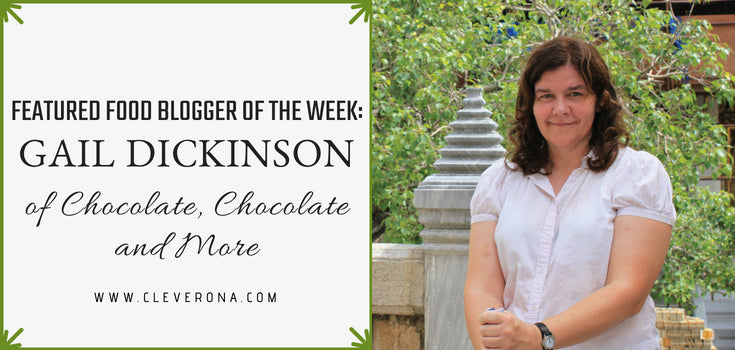 Featured Food Blogger of the Week: Gail Dickinson of Chocolate, Chocolate and More