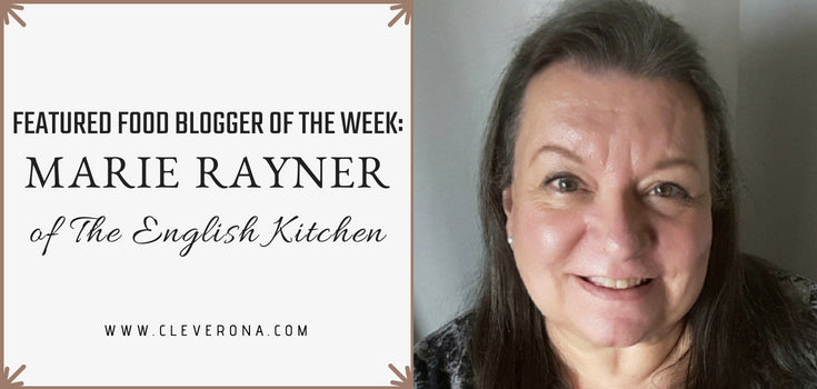 Featured Food Blogger of the Week: Marie Rayner of The English Kitchen