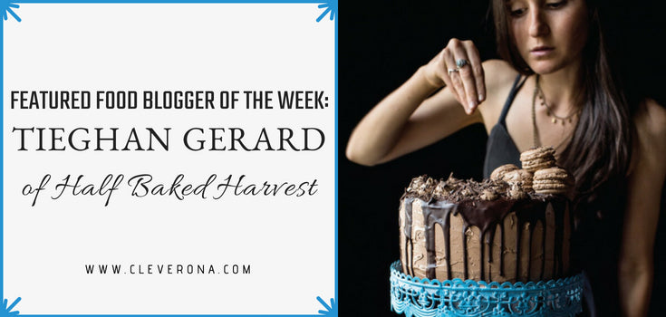 Featured Food Blogger of the Week: Tieghan Gerard of Half Baked Harvest