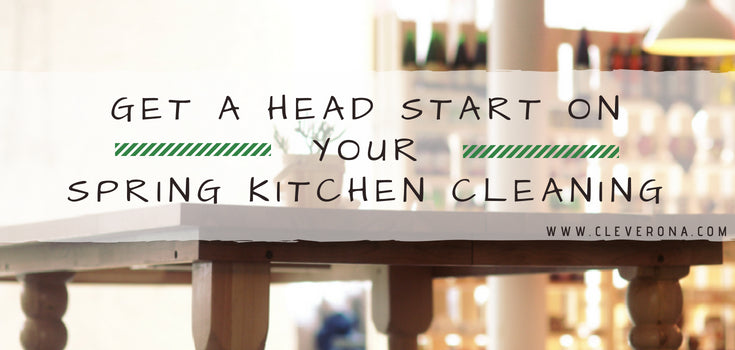 Get a Head Start on Your Spring Kitchen Cleaning