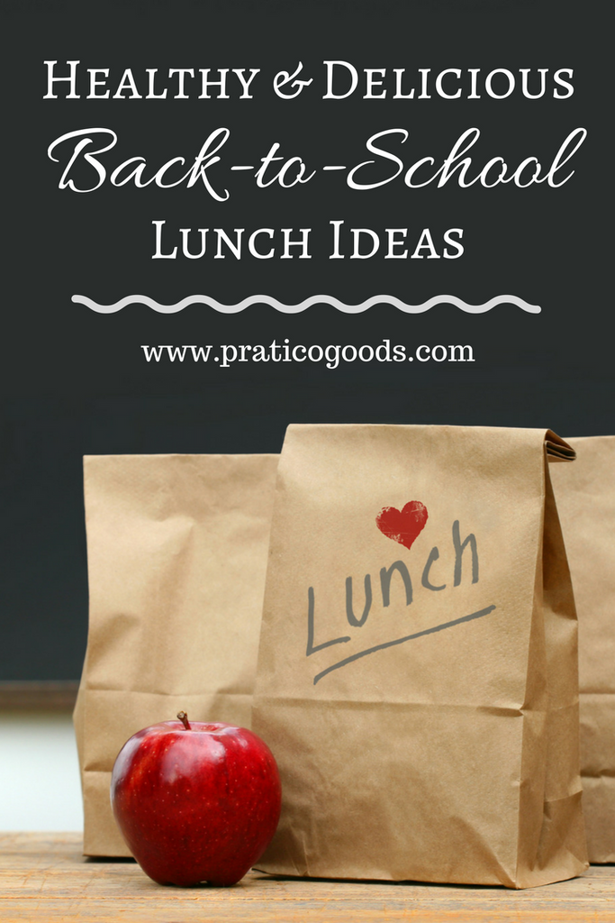 Healthy and Delicious Back-to-School Lunch Ideas