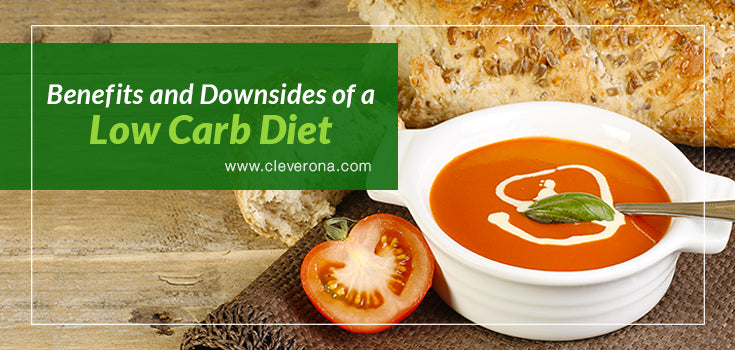 Benefits and Downsides of a Low Carb Diet