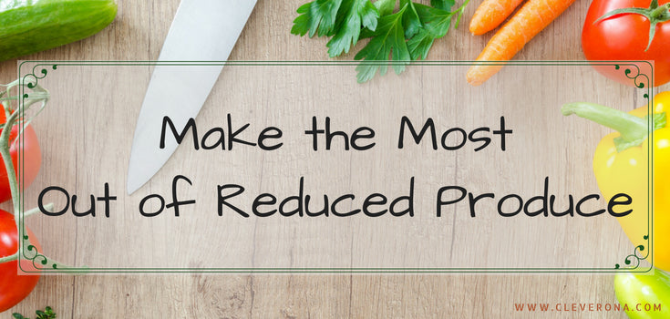 Make the Most Out of Reduced Produce