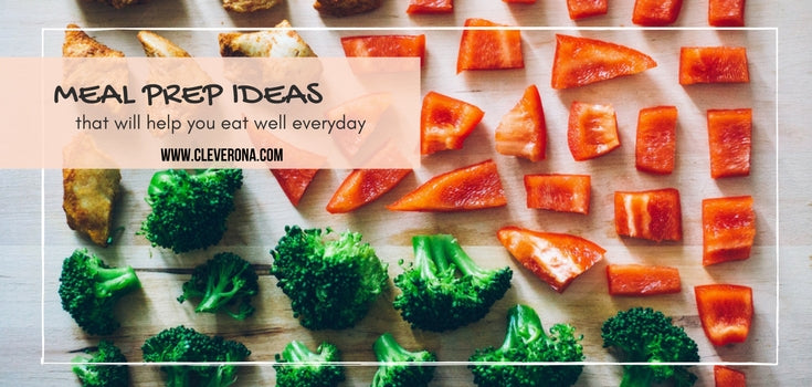 Meal Prep Ideas That Will Help You Eat Well Everyday