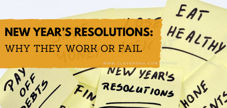 New Year's Resolutions: Why They Work or Fail