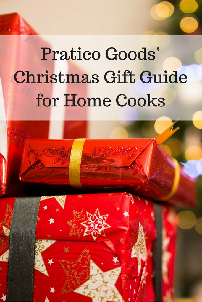 Pratico Goods' Christmas Gift Guide for Home Cooks