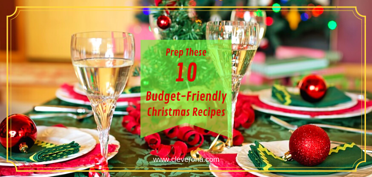 Prep These 10 Budget-Friendly Christmas Recipes
