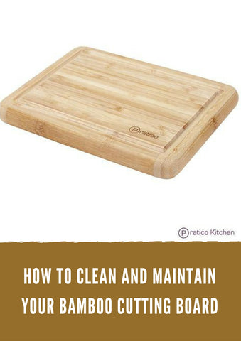 How to Clean and Maintain Your Bamboo Cutting Board
