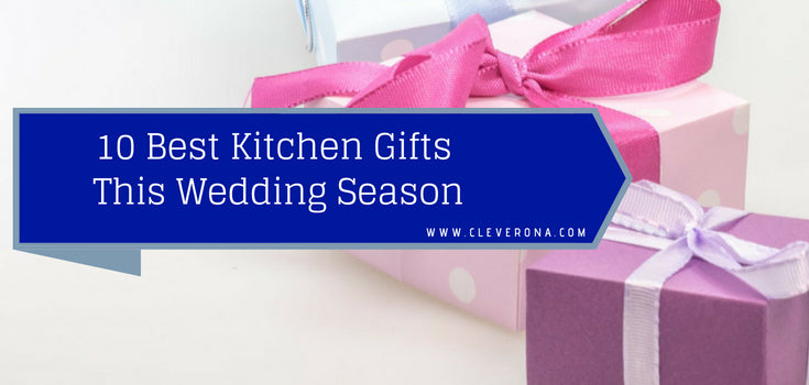 Ten Best Kitchen Gifts This Wedding Season