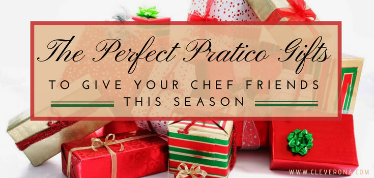 The Perfect Pratico Gifts to Give Your Chef Friends This Season