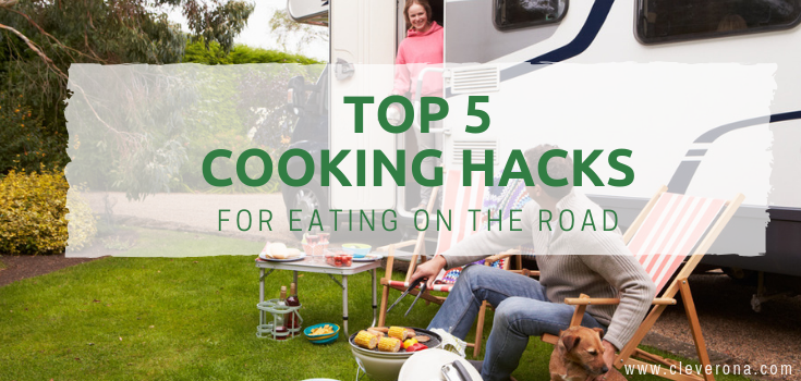 Top 5 Cooking Hacks for Eating on The Road