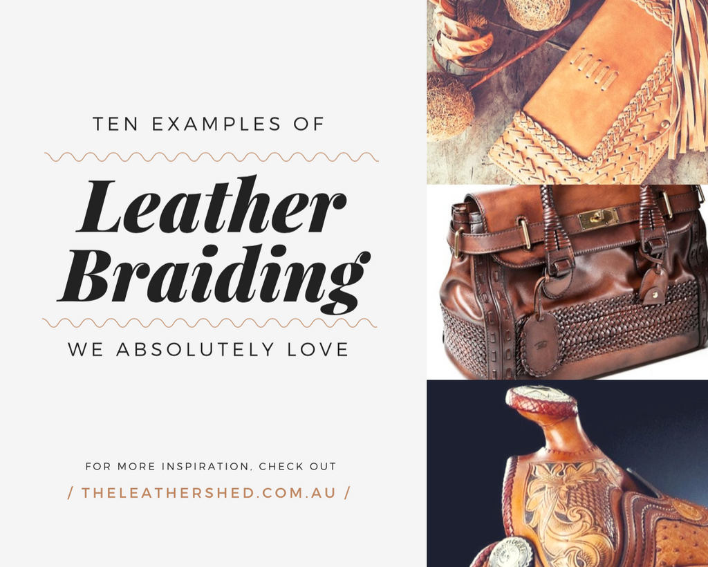 Leather Craft Inspiration: Leather Braiding | East Coast Leather, Australia
