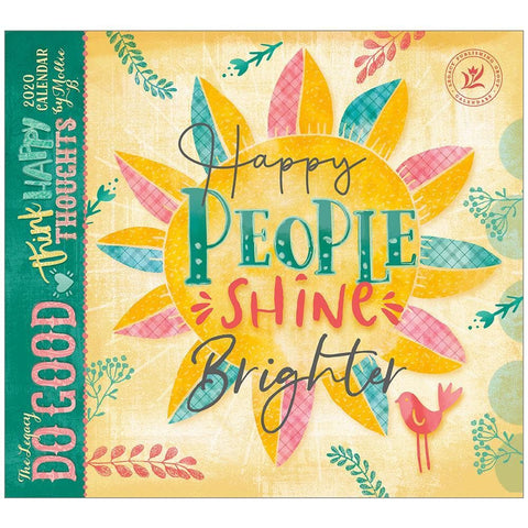 Do Good Think Happy Thoughts 2020 Wall Calendar Front Cover