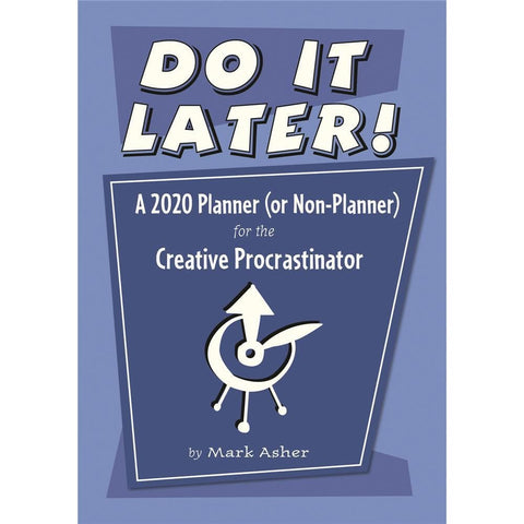 Do It Later Procrastinator 2020 Engagement Calendar Front Cover
