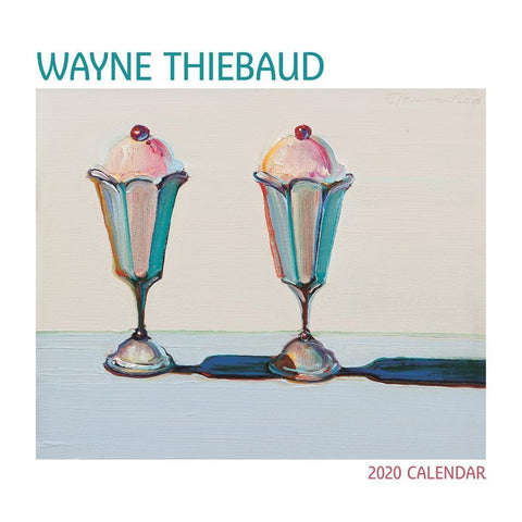 Wayne Thiebaud 2020 Wall Calendar Front Cover