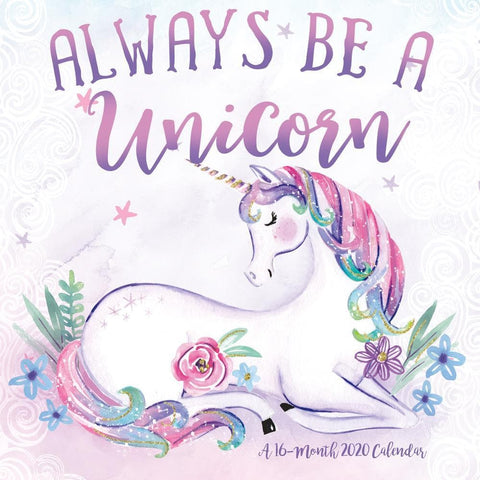 Always Be a Unicorns 2020 Wall Calendar Front Cover