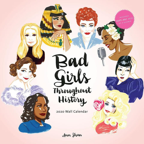 Bad Girls Throughout History 2020 Wall Calendar Front Cover