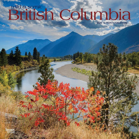British Columbia Wild and Scenic 2020 Wall Calendar Front Cover