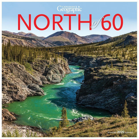 Can Geo North of 60 2020 Wall Calendar Front Cover