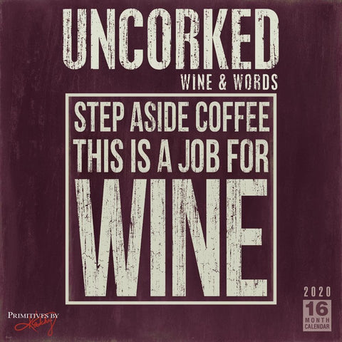 Uncorked 2020 Wall Calendar Front Cover