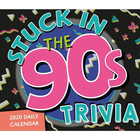 Stuck in the 90s Trivia 2020 Box Calendar Front Cover