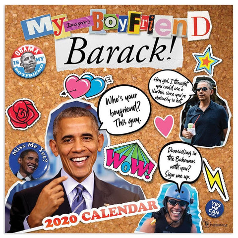 My Imaginary Boyfriend Barack 2020 Wall Calendar - Online Exclusive Front Cover