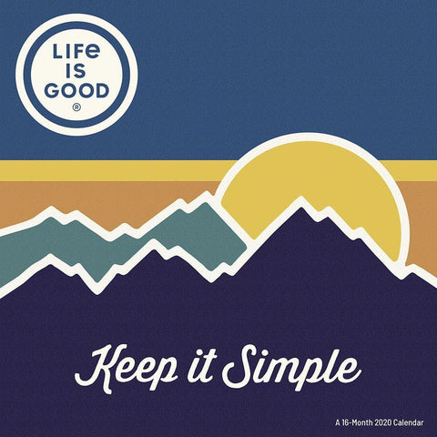 Life is Good 2020 Wall Calendar Front Cover