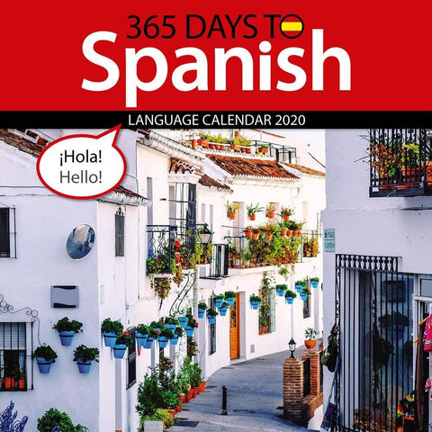 365 Days to Spanish 2020 Wall Calendar Front Cover