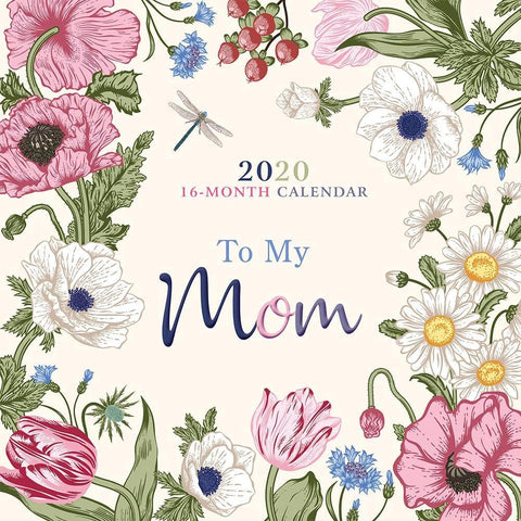 To My Mom To You With Love 2020 Wall Calendar Front Cover