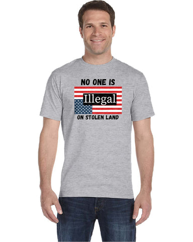 No One Is Illegal on Stolen Land T-Shirts