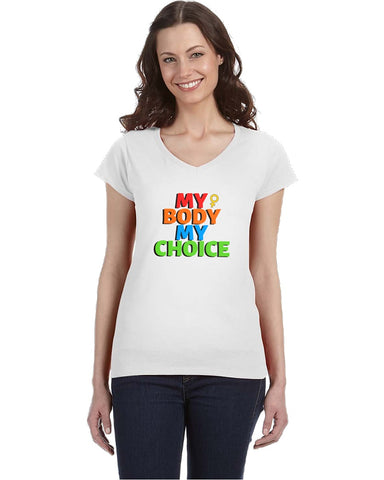 My Body My Choice V-Neck Ladies Shirts