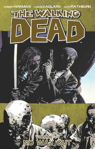 The Walking Dead Vol. 14 No Way Out