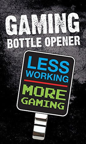 Gaming More Gaming Bottle Opener