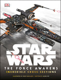 Star Wars: the Force Awakens Cross Sections Hardcover