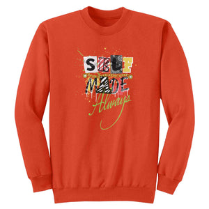 Self Made Always Crewneck Fleece L/S - Kut'N Haus
