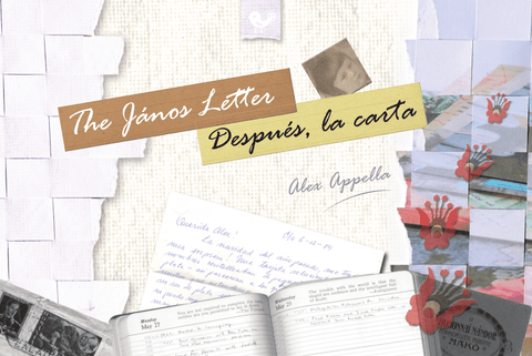 The János Letter / Después la carta by Alex Appella - Transient Books