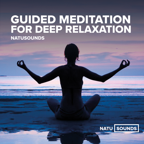 Guided Meditation for Deep Relaxation