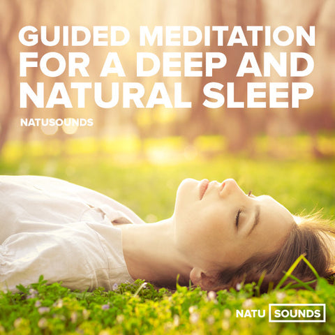 Guided meditation for a deep and natural sleep