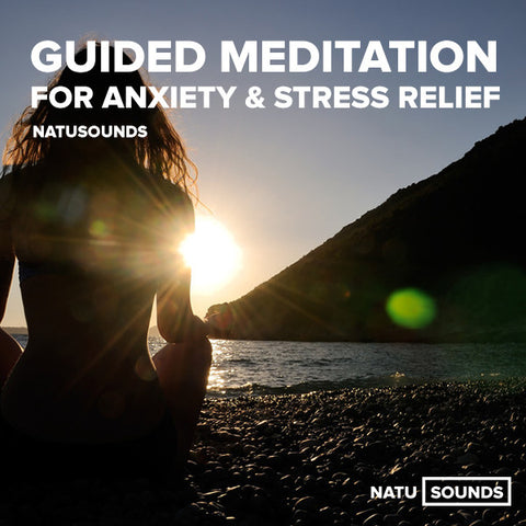 Guided Meditation for Anxiety & Stress Relief