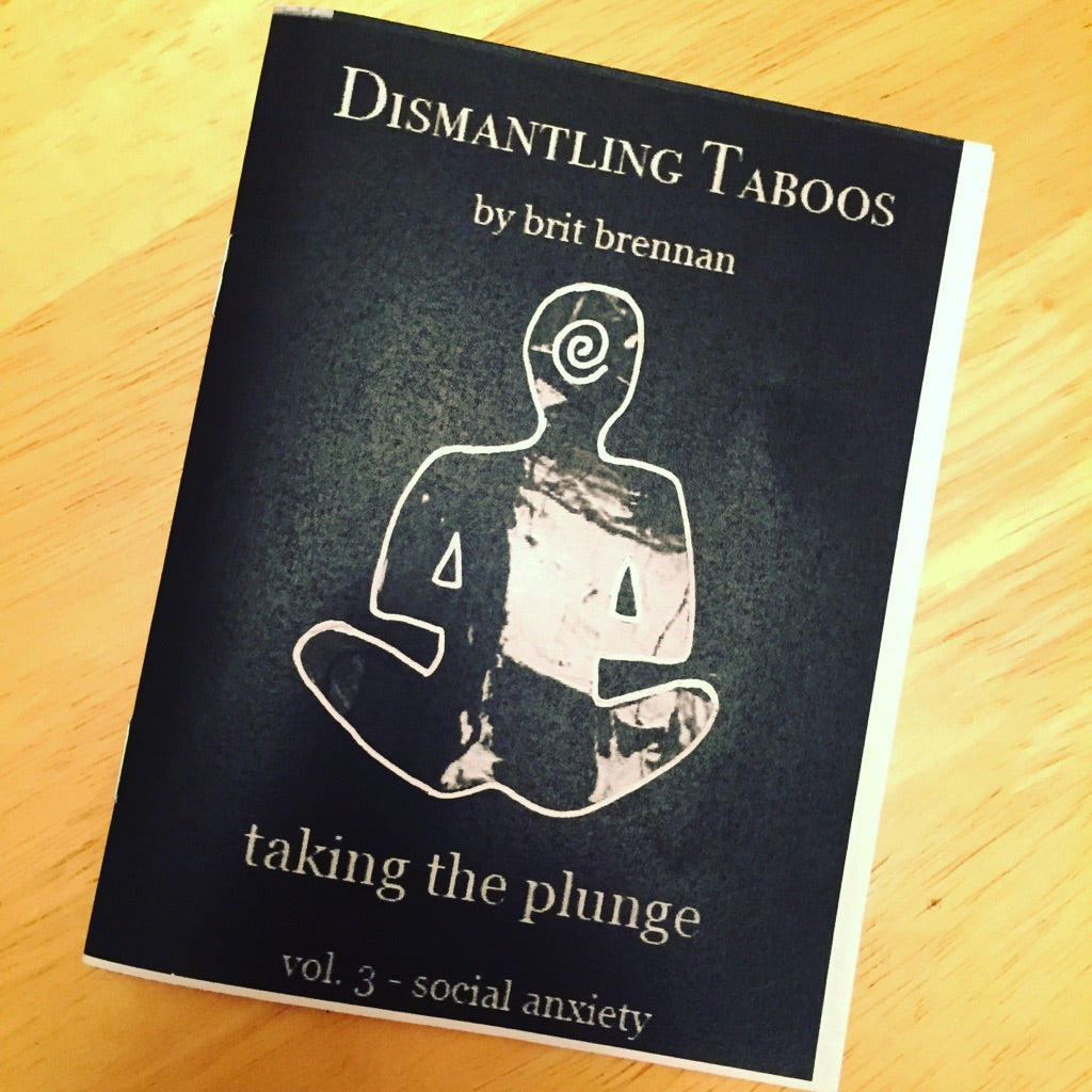 "Dismantling Taboos Vol. 3 - ""Taking the Plunge"" - Social Anxiety"