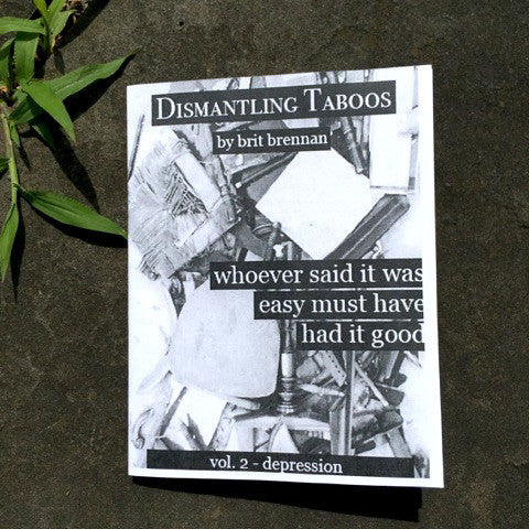 "Dismantling Taboos Vol. 2 ""Whoever Said it Was Easy Must Have Had it Good"" Depression"