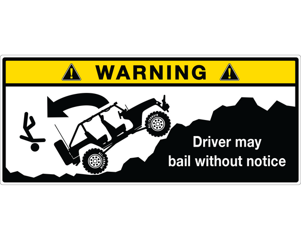 "JK Visor Warning Label Sticker - ""Driver May Bail"" - Sticker Whale"