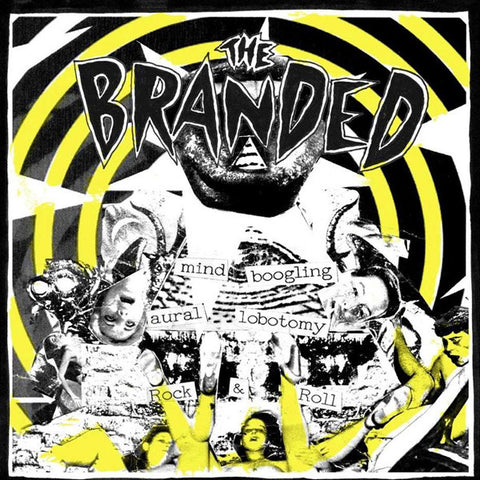 Branded, The - Angry 7""