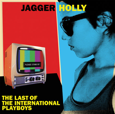 Jagger Holly - The Last Of The International Playboys LP