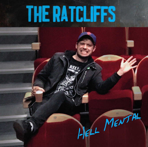 Ratcliffs, The - Hell Mental LP